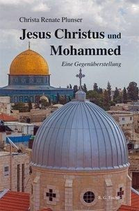 Jesus Christus und Mohammed