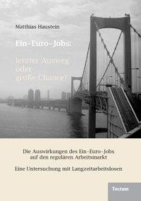 Ein-Euro-Jobs: letzter Ausweg oder große Chance?