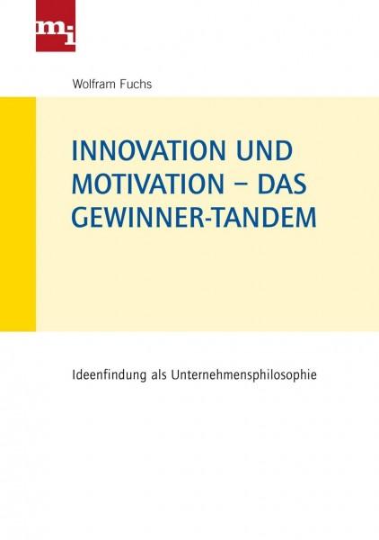 Innovation und Motivation - das Gewinner-Tandem