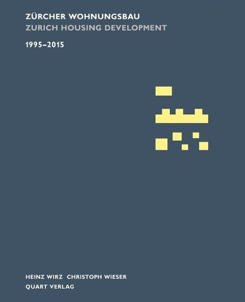 Zürcher Wohnungsbau 1995-2015