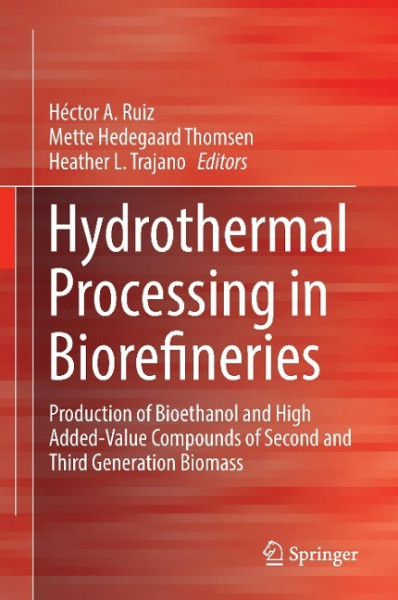 Hydrothermal Processing in Biorefineries