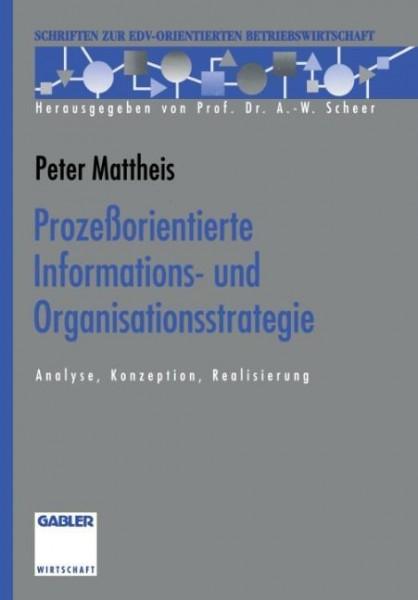 Prozeßorientierte Informations- und Organisationsstrategie