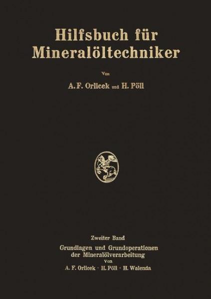 Hilfsbuch für Mineralöltechniker