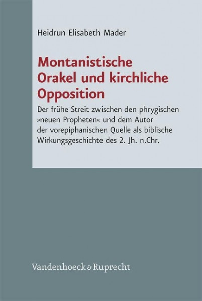 Montanistische Orakel und kirchliche Opposition