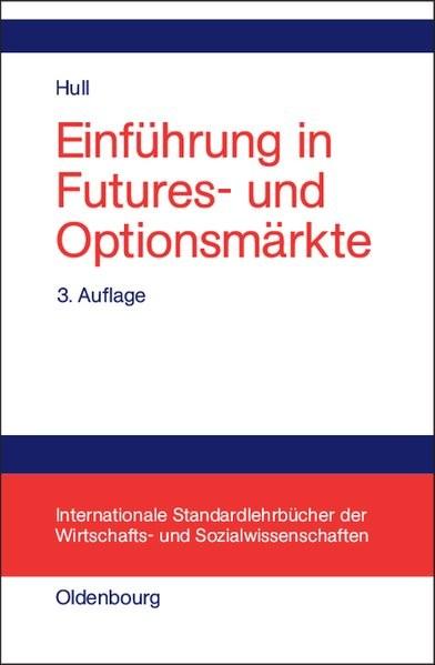 Einführung in Futures- und Optionsmärkte