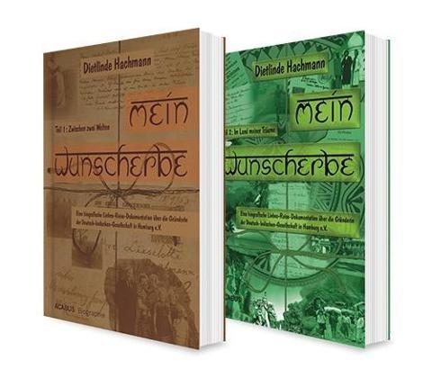 Eine deutsch-indische Liebesgeschichte: Mein Wunscherbe Band 1 und 2. Reise-Dokumentation über die G