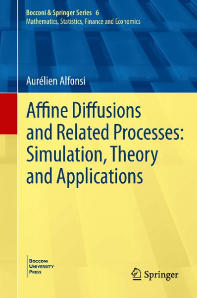 Affine diffusions in practice: modelling and simulation