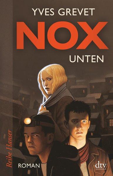 NOX. Unten: Roman (Reihe Hanser)