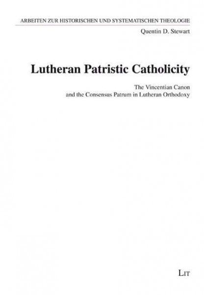 Lutheran Patristic Catholicity