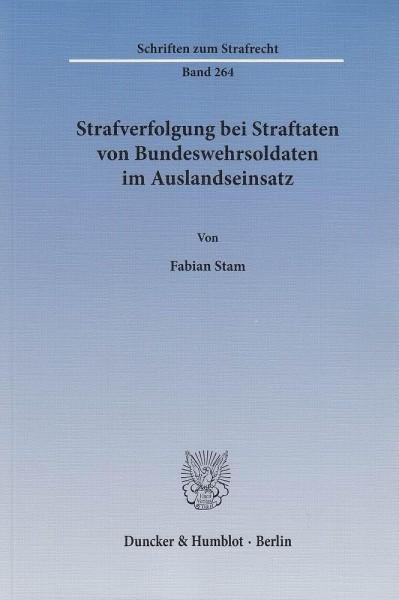 Strafverfolgung bei Straftaten von Bundeswehrsoldaten im Auslandseinsatz