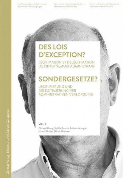 Des lois d'exception? / Sondergesetze?