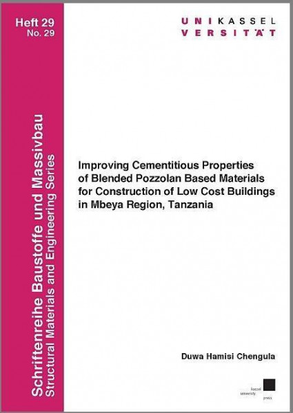 Improving Cementitious Properties of Blended Pozzolan Based Materials for Construction of Low Cost B
