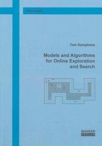 Models and Algorithms for Online Exploration and Search