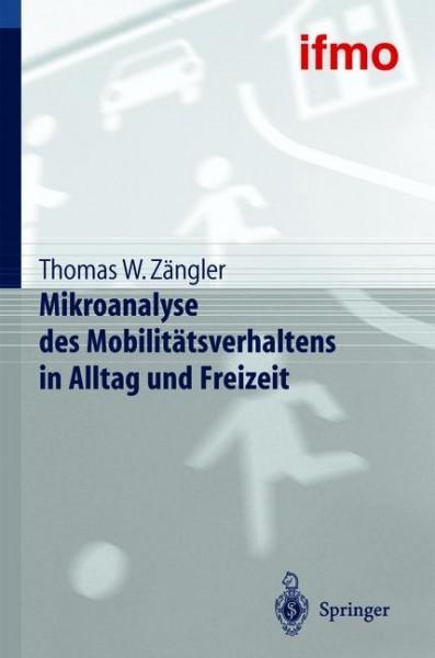 Mikroanalyse des Mobilitätsverhaltens in Alltag und Freizeit