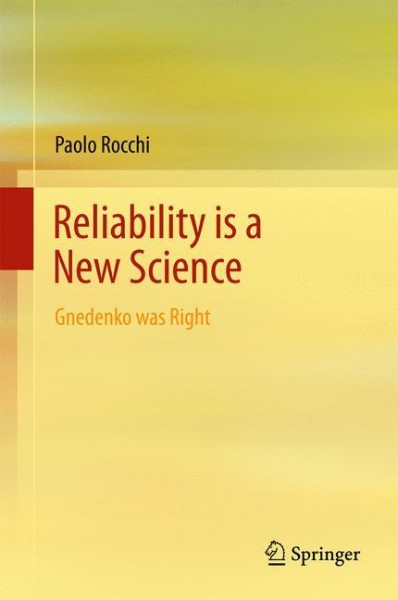 Reliability is a New Science