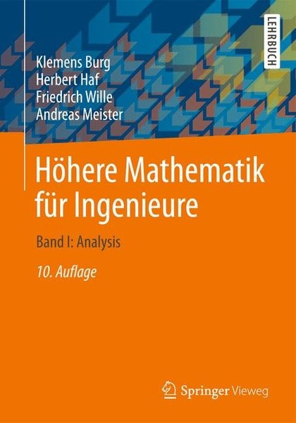 Höhere Mathematik für Ingenieure: Band I: Analysis