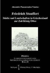 Städte und Landschaften in Griechenland zur Zeit König Ottos (1833-1862)