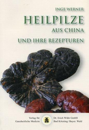 Heilpilze aus China