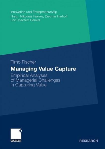 Managing Value Capture