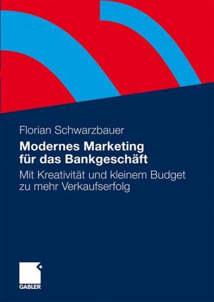 Modernes Marketing für das Bankgeschäft