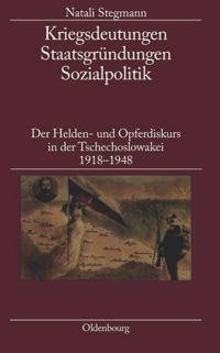 Kriegsdeutungen - Staatsgründungen - Sozialpolitik