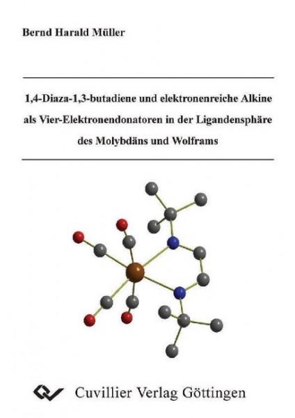 1,4-Diaza-1,3-butandiene und elektronenreiche Alkine als Vier-Elektronendonatoren in der Ligandensph