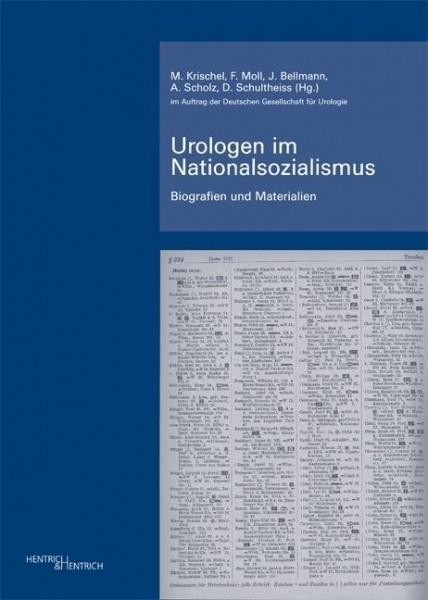 Urologen im Nationalsozialismus. Band 2