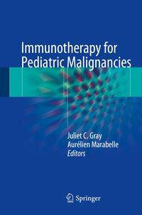 Immunotherapy for Paediatric Malignancies