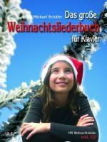 Das große Weihnachtsliederbuch
