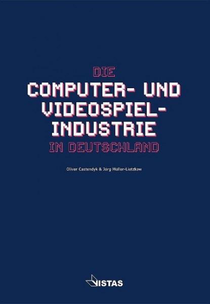 Die Computer- und Videospielindustrie in Deutschland