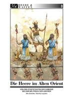Die Heere im Alten Orient