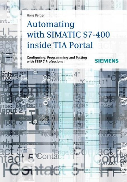 Automating with SIMATIC S7-400 inside TIA Portal