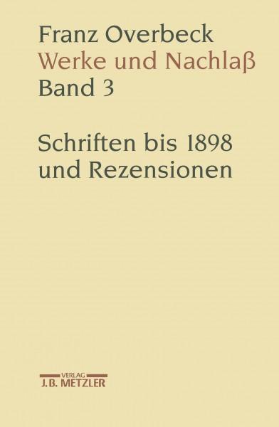 Franz Overbeck: Werke und Nachlaß Band 3