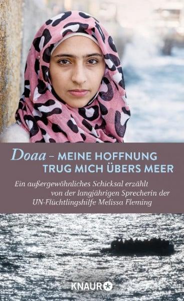 Doaa - Meine Hoffnung trug mich übers Meer
