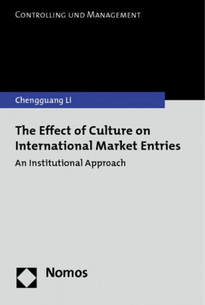 The Effect of Culture on International Market Entries