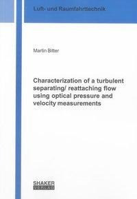 Characterization of a turbulent separating/ reattaching flow using optical pressure and velocity mea