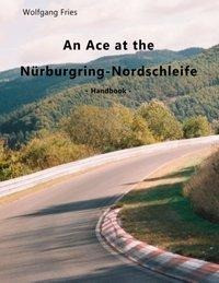 An Ace at the Nürburgring-Nordschleife