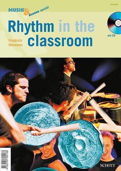 Rhythm in the classroom: Zeitschriften-Sonderheft + CD. (Musik & Bildung)