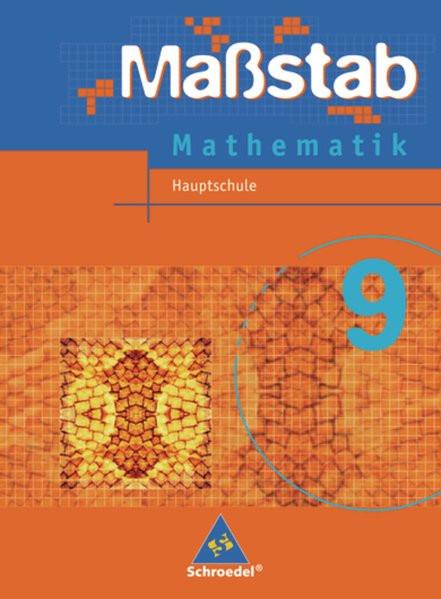 Maßstab 9. Mathematik. Arbeitsheft. Hauptschule. Niedersachsen, Schleswig-Holstein