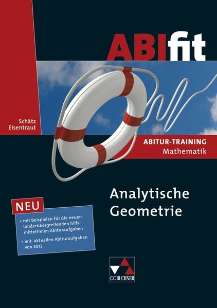 ABIfit/Abitur-Training Mathematik: ABIfit/ABIfit Analytische Geometrie: Abitur-Training Mathematik