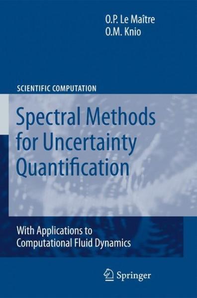 Spectral Methods for Uncertainty Quantification