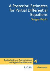 A Posteriori Estimates for Partial Differential Equations