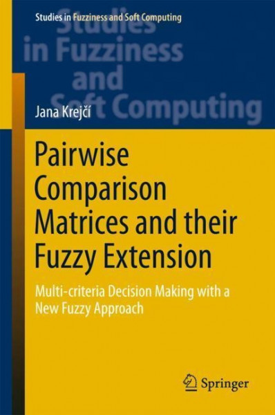 Pairwise Comparison Matrices and their Fuzzy Extension