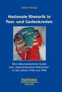 Nationale Rhetorik in Fest- und Gedenkreden