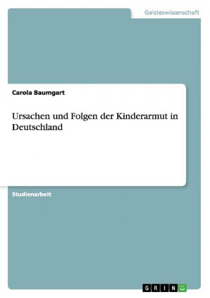 Ursachen und Folgen der Kinderarmut in Deutschland
