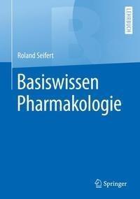Basiswissen Pharmakologie