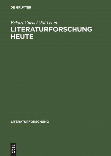 Literaturforschung heute