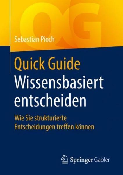 Quick Guide Wissensbasiert entscheiden
