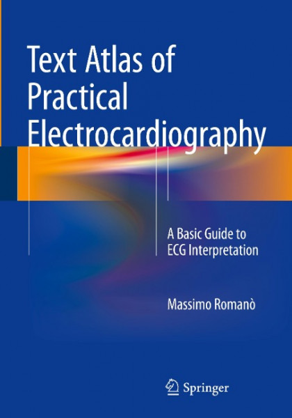 Text Atlas of Practical Electrocardiography