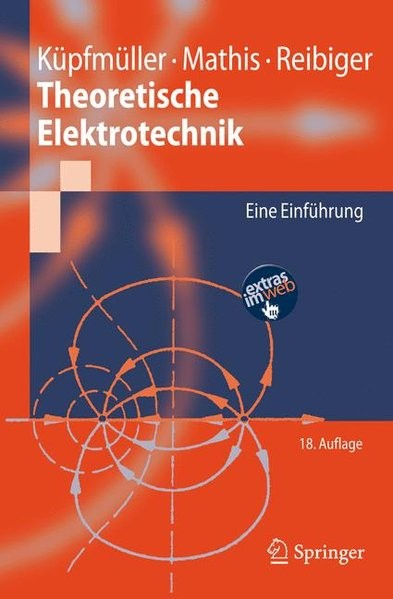 Theoretische Elektrotechnik: Eine Einführung (Springer-Lehrbuch)